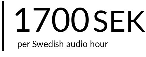 1700 SEK per Swedish audio hour